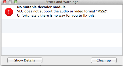 No suitable decoder module -- VLC does not support the audio or video format %22MSS2%22
