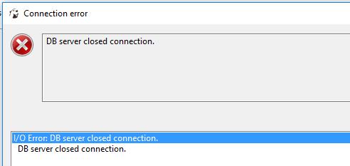 IOError-DBServerClosedConnection.ConnectionError